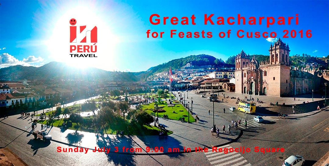 Great Kacharpari for Feasts of Cusco 2016