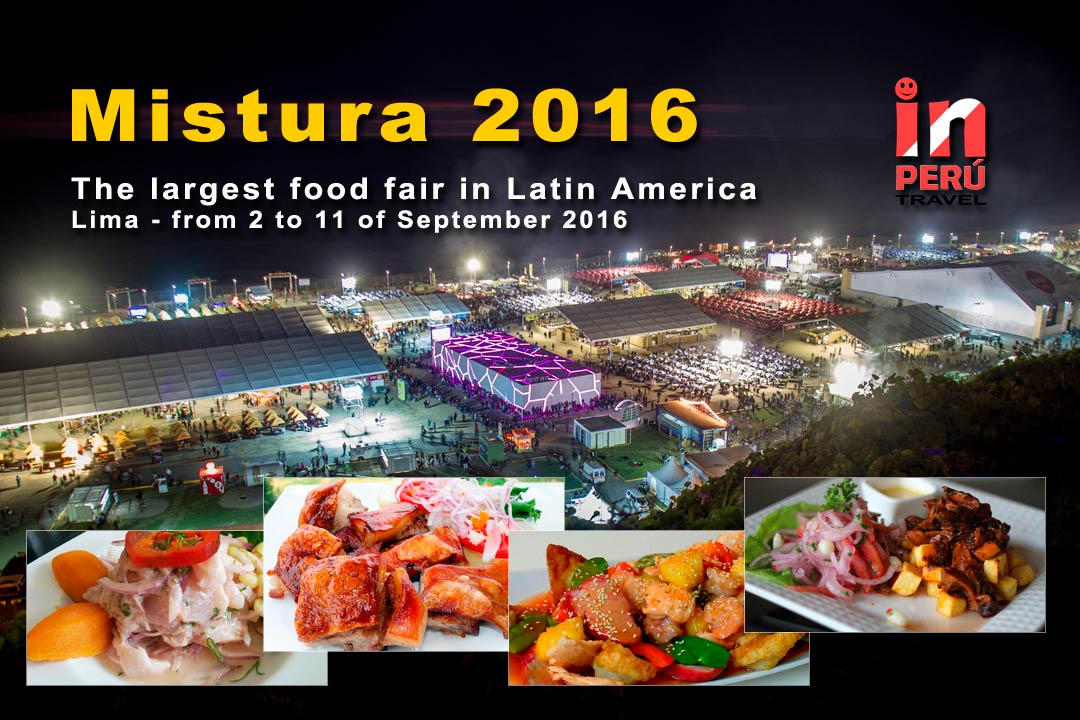 Mistura 2016 - Gastronomic Fair in Lima